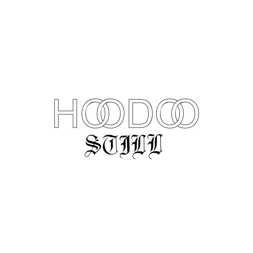 HOODOO - STILL